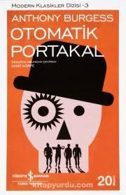 9) Otomatik Portakal/ Anthony Burgess ile ilgili görsel sonucu